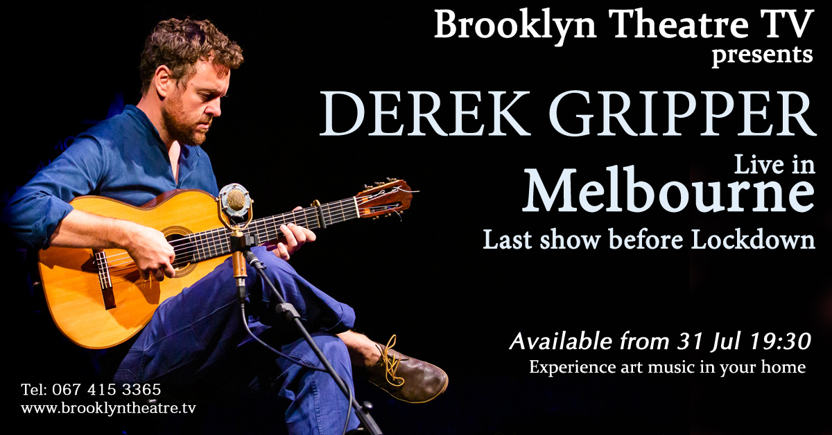Derek Gripper LIVE in Melbourne Last show before Lockdown Thumbnail Image