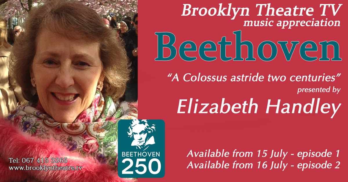 BEETHOVEN – A COLOSSUS ASTRIDE TWO CENTURIES Episode 1 presented by Elizabeth Handley Thumbnail Image